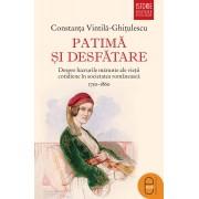 Patima si desfatare. Despre lucrurile marunte ale vietii cotidiene in societatea romaneasca 1750-1860 (eBook)