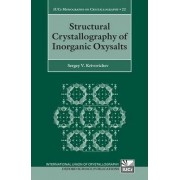 Structural Crystallography of Inorganic Oxysalts by Sergey V. Krivovichev