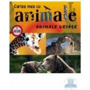 Animale uriase - Cartea mea cu animale + jocuri