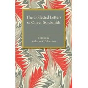 The Collected Letters of Oliver Goldsmith by Katharine C. Balderston