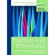 Clinical Pain Management: Practice and Procedures by William Campbell