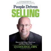 People Driven Selling: How to Sell More, Work Less, and Have More Fun
