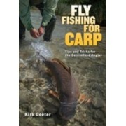 Fly Fishing for Carp by Kirk Deeter