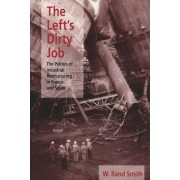 The Left's Dirty Job by W. Rand Smith