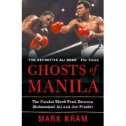 Ghosts of Manila by Mark Kram