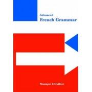 Advanced French Grammar by Monique L'Huillier