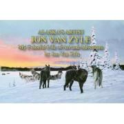 Alaska's Artist Jon Van Zyle: A Life of Art and Adventure