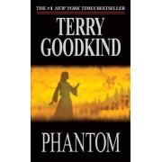 Phantom by Terry Goodkind
