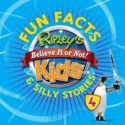 Ripley's Fun Facts & Silly Stories by Ripley's Believe It or Not