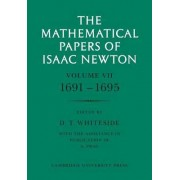 The Mathematical Papers of Isaac Newton: v. 7 by Sir Isaac Newton