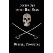 Doctor Syn on the High Seas by Russell Thorndyke