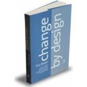 Change by design - Tim Brown