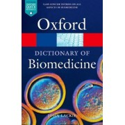 A Dictionary of Biomedicine by John M. Lackie