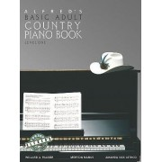 Alfred's Basic Adult Piano Course Country Songbook, Bk 1 by Willard Palmer