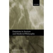 Emotions in Ancient and Medieval Philosophy by Professor of Theological Ethics and the Philosophy of Religion Simo Knuuttila
