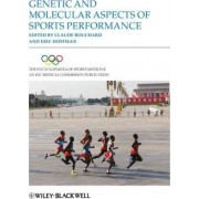 The Genetic and Molecular Aspects of Sports Performance: v. 18 by Claude Bouchard