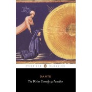 The Divine Comedy: Paradise v. 3 by Dante Alighieri