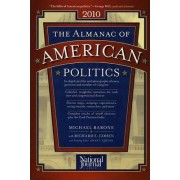 The Almanac of American Politics 2010 by Michael Barone