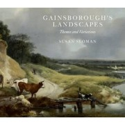Gainsborough's Landscapes by Susan Sloman