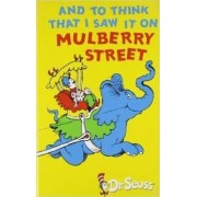 And to Think I Saw it on Mulberry Street