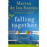Falling Together by Marisa de los Santos
