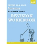 REVISE AQA: GCSE Further Additional Science A Revision Workbook by Iain Brand