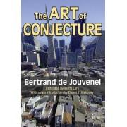 The Art of Conjecture by Bertrand De Jouvenel