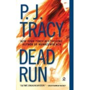 Dead Run by P J Tracy