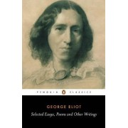 Selected Essays, Poems and Other Writings by George Eliot