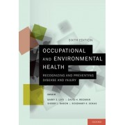 Occupational and Environmental Health by Barry S. Levy