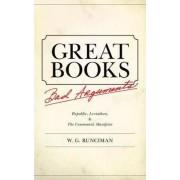 Great Books, Bad Arguments by Walter Garrison Runciman