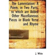 The Lamentation by J White
