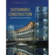Sustainable Construction by Charles J. Kibert