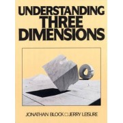 Understanding Three Dimensions by Jonathan Block