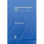 The Counter-Insurgency Myth by Andrew Mumford