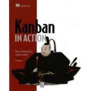 Kanban in Action by Marcus Hammarberg