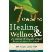 7 Steps to Healing and Wellness - Using Essential Oils, with the Kybalion as a Guide