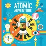 Professor Astro Cat's Atomic Adventure by Dominic Walliman