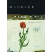 Sweet Machine by Mark Doty