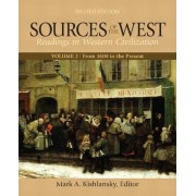 Sources of the West, Volume 2 by Mark A. Kishlansky