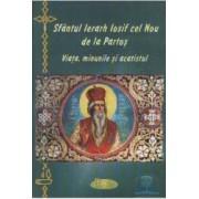Sfantul ierarh Iosif cel Nou de la Partos - Viata Minunile Si Acatistul