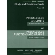 Study and Solutions Guide Precalculus with Limits by Professor Ron Larson