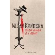 Cartea rasului si a uitarii. Ed. 2013 - Milan Kundera