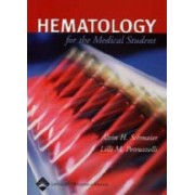 Hematology for Medical Students by Alvin H. Schmaier