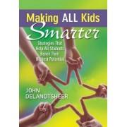 Making All Kids Smarter by John Delandtsheer