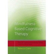 Mindfulness-based Cognitive Therapy by Rebecca Crane