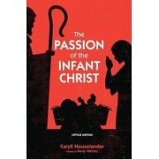 The Passion of the Infant Christ by Caryll Houselander