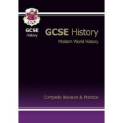 GCSE Modern World History Complete Revision & Practice (A*-G Course) by CGP Books