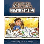 God I Need to Talk to You about Healthy Eating 6pk by Susan K Leigh