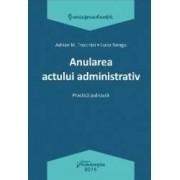 Anularea actului administrativ - Adrian M. Truichici Luiza Neagu